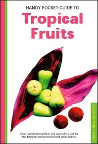 [해외]Handy Pocket Guide to Tropical Fruits