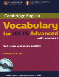 Cambridge English Vocabulary for IELTS Advanced with answers