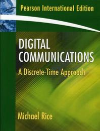 Digital Communications : Discrete Time Approach