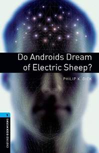 Oxford Bookworms Stage 5 : Do Androids Dream of Electronic Ship