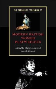 Cambridge Companion to Modern British Women Playwrights