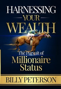 Harnessing Your Wealth
