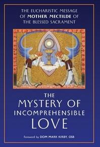 [해외]The Mystery of Incomprehensible Love (Hardcover)