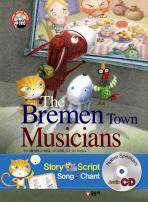 THE BREMEN TOWN MUSICANS(브레멘 음악대)(CD1장포함)(FIRST STORY BOOKS)(양장본 HardCover)