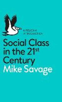 [해외]Social Class in the 21st Century