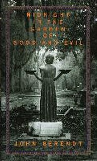 Midnight in the Garden of Good and Evil : A Savannah