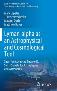 [해외]Lyman-Alpha as an Astrophysical and Cosmological Tool
