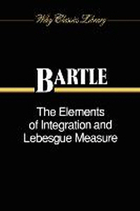 Elements of Integration and Lebesgue Measure (Wiley Classics Library)
