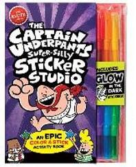 [해외]The Captain Underpants Super-Silly Sticker Studio [With Glow in the Dark Markers]