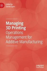 [해외]Managing 3D Printing