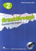 BREAKTHROUGH. 2 (TEACHERS RESOURCE BOOK)(CD 1장 포함)