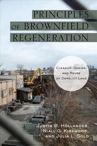 [해외]Principles of Brownfield Regeneration (Hardcover)