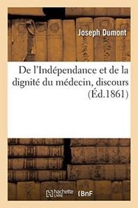 De L'Independance Et De La Dignite Du Medecin, Discours