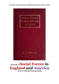 사회적 영향력,영국잉글랜드와 미국에서의.The Book of Social Forces in England and America, by H. G. W