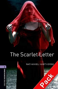 The Scarlet Letter : Oxford Bookworms Stage 4(Audio CD Pack) American English