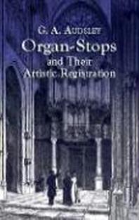 [해외]Organ-Stops and Their Artistic Registration