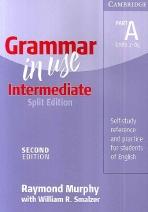 GRAMMAR IN USE INTERMEDIATE SPLIT EDITION PART A(2E)