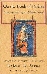 On the Book of Psalms : Exploring the Prayers of Ancient Israel  /새책수준   /  상현서림 / ☞ 서고위치:GP 6  *[구매하시면 품절로 표기됩니다]