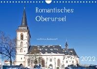 [해외]Romantisches Oberursel von Petrus Bodenstaff (Wandkalender 2022 DIN A4 quer)