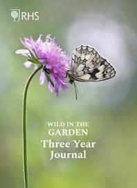 [해외]Royal Horticultural Society Wild in the Garden Three Year Journal