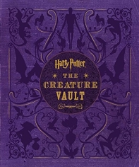 Harry Potter: The Creature Vault [With Poster]