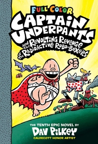 [해외]Captain Underpants and the Revolting Revenge of the Radioactive Robo-Boxers