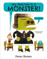 My Teacher is a Monster! (No, I am not)(Paperback)