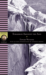 Scrambles Amongst the Alps : In the Years 1860-69