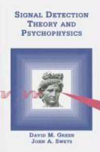 Signal Detection Theory & Psychophysics