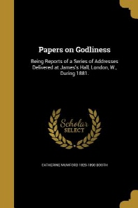 Papers on Godliness