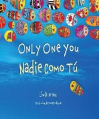 [해외]Only One You/ Nadie Como Tu (Bilingual Spanish English) (Hardcover)