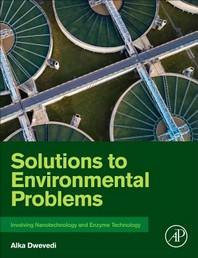 [해외]Solutions to Environmental Problems Involving Nanotechnology and Enzyme Technology