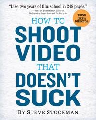 [해외]How to Shoot Video That Doesn't Suck