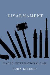 [해외]Disarmament Under International Law