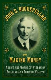 [해외]John D. Rockefeller on Making Money