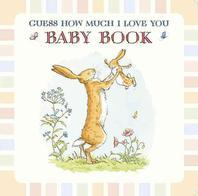 [해외]Baby Book Based on Guess How Much I Love You