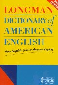 Longman Dictionary of American English : Your Complete Guide to Americ