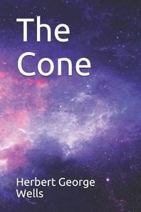 The Cone Herbert George Wells