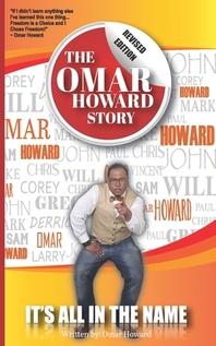 The Omar Howard Story