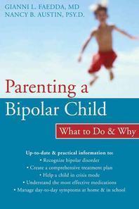 [해외]Parenting a Bipolar Child (Paperback)