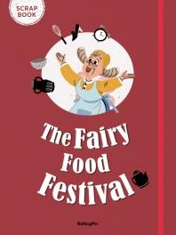 The Fairy Food Festival(SCRAP BOOK)(Paperback)
