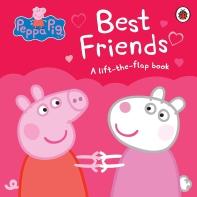 Peppa Pig: Best Friends: A Lift-the-Flap Book