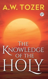 [해외]The Knowledge of the Holy (Hardcover)