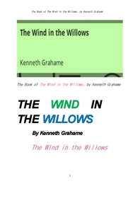 버드나무에 부는 바람. The Book of The Wind in the Willows, by Kenneth Grahame
