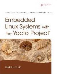 [해외]Embedded Linux Systems with the Yocto Project (Hardcover)