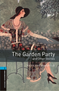 THE GARDEN PARTY AND OTHER STORIES(OXFORD BOOKWORMS 5)