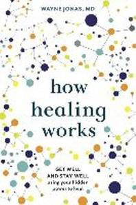 [해외]How Healing Works (Hardcover)