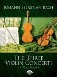 [해외]The Three Violin Concerti in Full Score