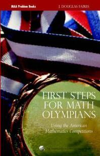 First Steps for Math Olympians : Using the Ameircan Mathematics Competitions