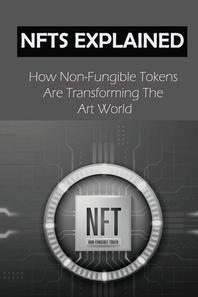 [해외]NFTs Explained